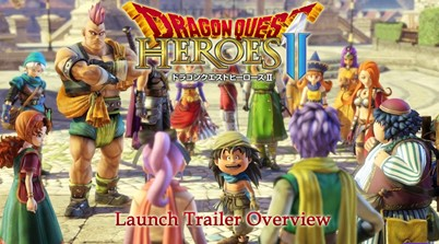 Dragon Quest Heroes II Launch Trailer Overview