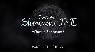 Episode 1 Of Shenmue I And II Introduction Video Revealed