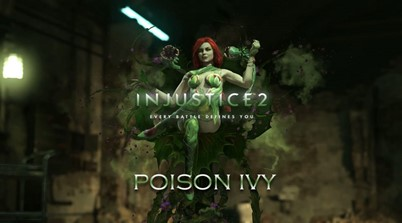 Poison Ivy Official Injustice 2 Trailer Spawns Man-Eating Plants